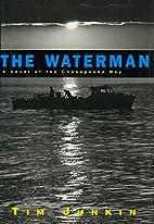 The Waterman: A Novel of the Chesapeake Bay…