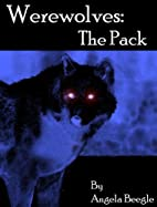 Werewolves: The Pack (Werewolves of…