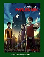 Tower of Parlen Min, Volume 2 (The Narrow…