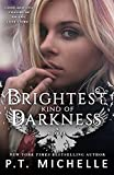 Review : Brightest Kind of Darkness by P.T. Michelle