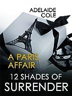 Paris Affair by Adelaide Cole