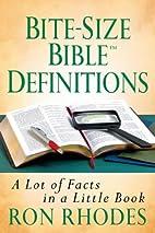 Bite-Size BibleTM Definitions (Bite-Size…