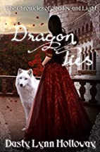 Dragon Ties (The Chronicles of Shadow and…