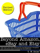 Beyond Amazon, eBay and Etsy: free and low…