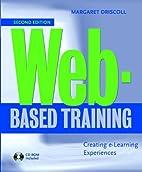 Web-Based Training: Creating e-Learning…