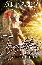 Temptation: An Erotic Fairytale (Erotic /…