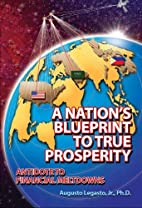 A Nation's Blueprint to True Prosperity…