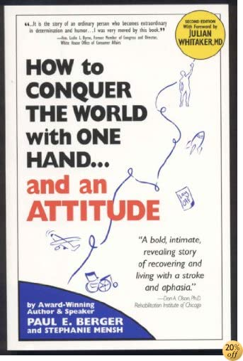 How to Conquer the World With One Hand...And an Attitude