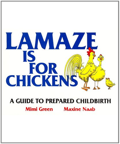 lamaze-is-for-chickens