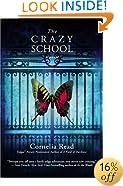 The Crazy School (A Madeline Dare Novel)