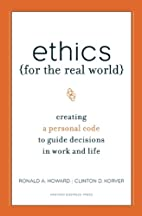 Ethics for the Real World: Creating a…