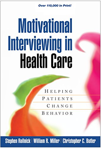 motivational-interviewing-in-health-care-helping-patients-change-behavior-applications-of-motivational-interviewing