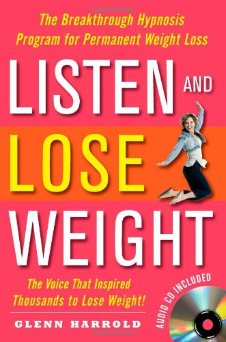 listen-and-lose-weight-the-breakthrough-hypnosis-program-for-permanent-weight-loss