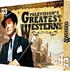 Television's Greatest Westerns: Ultimate…
