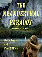 The Neanderthal Paradox - Journey to the…