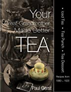 Your Great-Grandmother Made Better Tea: Ice…