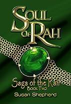 Soul Of Rah (The Grain God Trilogy) by Susan…