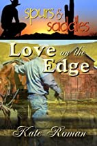 Love on the Edge by Kate Roman