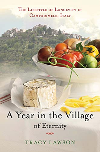a-year-in-the-village-of-eternity-the-lifestyle-of-longevity-in-campodimele-italy