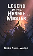 The Legend of the Hermit Master by Simon…