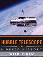 Hubble Telescope: A Brief History by Vook
