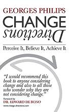 Change Directions: Perceive it, Believe it,…