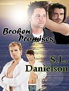Broken Promises by S.L. Danielson