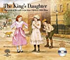 The King's Daughter (Seasons of Faith)…