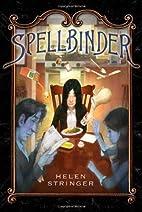 Spellbinder by Helen Stringer