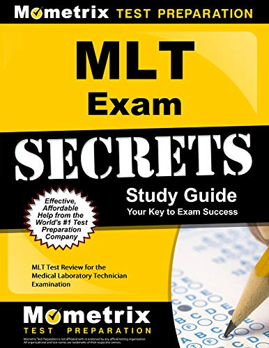 mlt-exam-secrets-study-guide-mlt-test-review-for-the-medical-laboratory-technician-examination