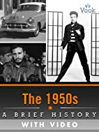 The 1950s: A Brief History (Enhanced…