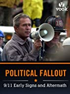 Political Fallout: 9/11 Early Signs and…