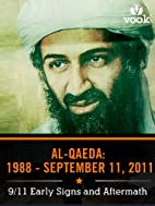 Al-Qaeda from 1988 to September 11: 9/11…