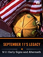 September 11's Legacy: 9/11 Early Signs…