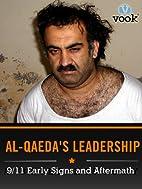 Al-Qaeda's Leadership: 9/11 Early Signs…