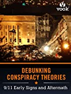 Debunking Conspiracy Theories: 9/11 Early…