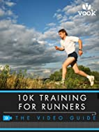 10K Training for Runners: The How-to Guide…