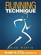 Running Technique by Brian Martin
