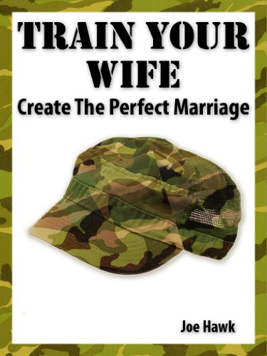 train-your-wife-create-a-happy-marriage-happy-marriage-manuals-book-2