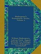 Shakespeare's Dramatische Werke, Volume 4…