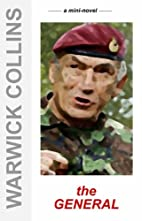 THE GENERAL (Mini-novels) by Warwick Collins