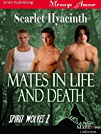 Mates in Life and Death [Spirit Wolves 2]…