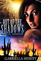 Out of the Shadows (Shadow Warriors, #1) by…