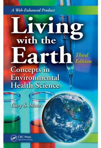 living-with-the-earth-third-edition-concepts-in-environmental-health-science-living-with-the-earth-concepts-in-environmental-health-science