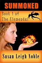 Summoned (The Elemental) by Susan Leigh…
