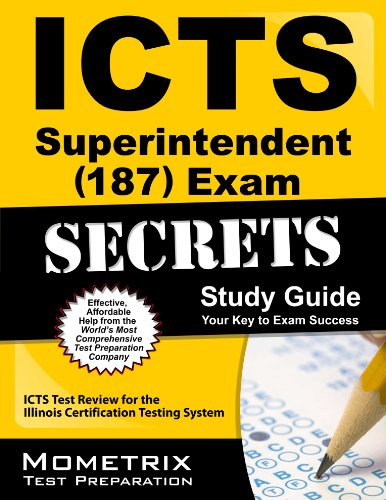 icts-superintendent-187-exam-secrets-study-guide-icts-test-review-for-the-illinois-certification-testing-system