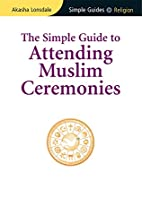 The Simple Guide to Attending Muslim…