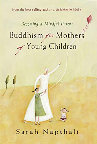buddhism-for-mothers-of-young-children-becoming-a-mindful-parent