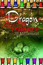 Dragon Traders by JB McDonald