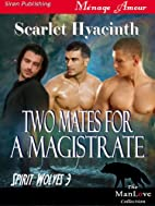 Two Mates for a Magistrate [Spirit Wolves 3]…
